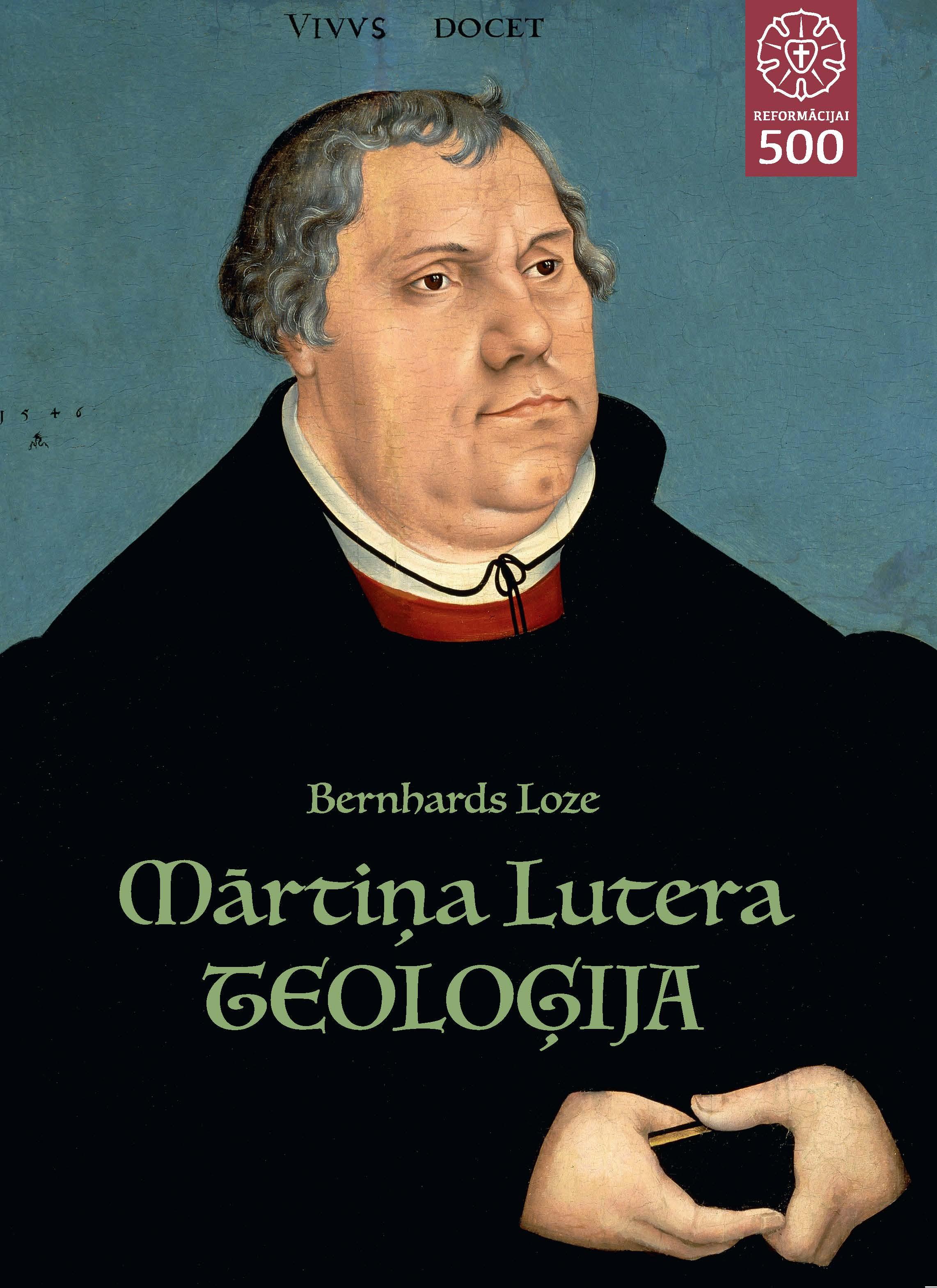"""Jauna grāmata """"Mārtiņa Lutera teoloģija"""""""