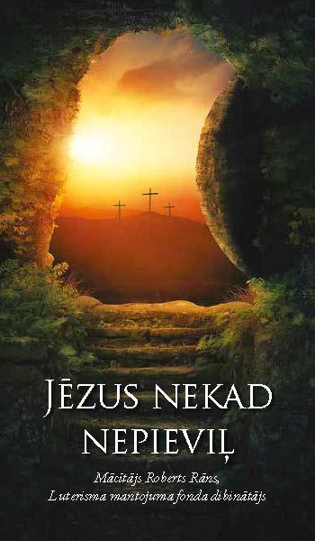 """Buklets """"Jēzus nekad nepieviļ"""""""