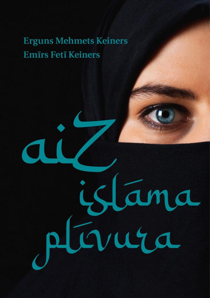 """Vāka attēls grāmatai """"Aiz islāma plīvura"""
