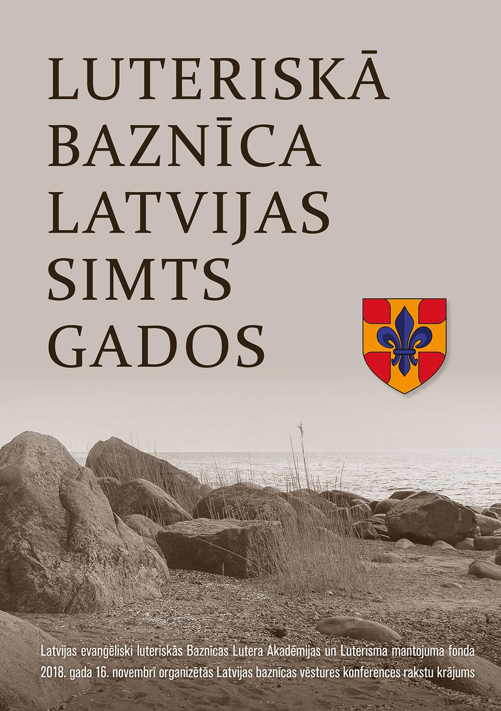 Luteriskā baznīca Latvijas 100 gados. Konferences materiāli